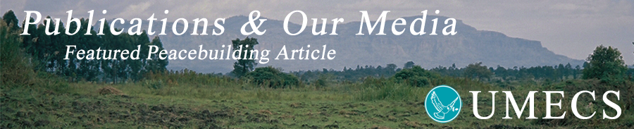 Publications And Our Media Long Peacebuilding Article Building Cultures of Peace to Prevent New War